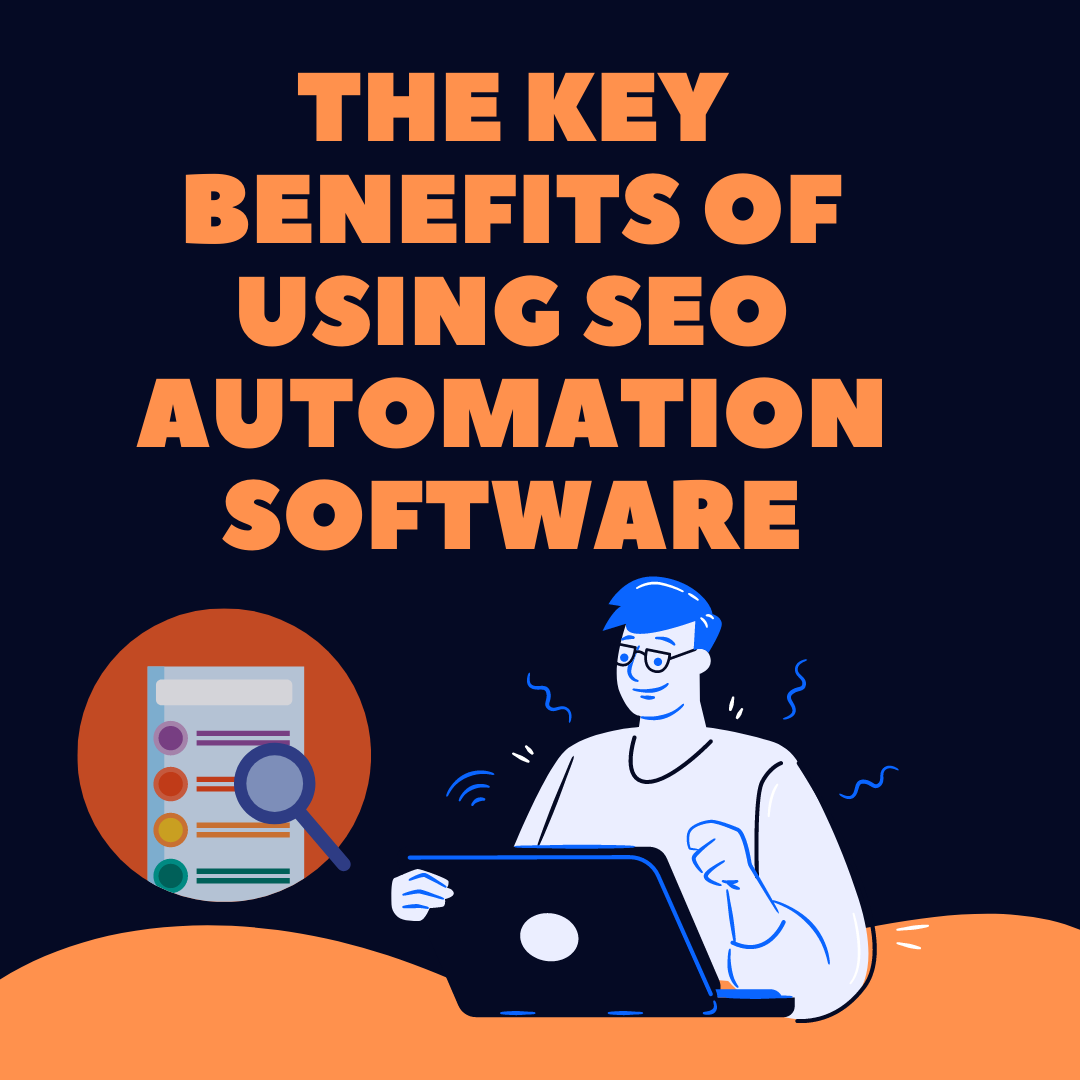 SEO Automation Software